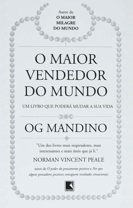 O Maior Vendedor do Mundo - </p> <p>Mandino, Og