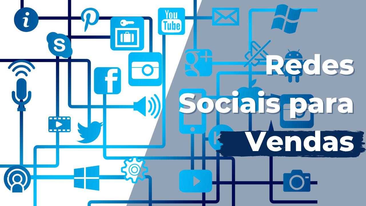 Redes Sociais para vendas