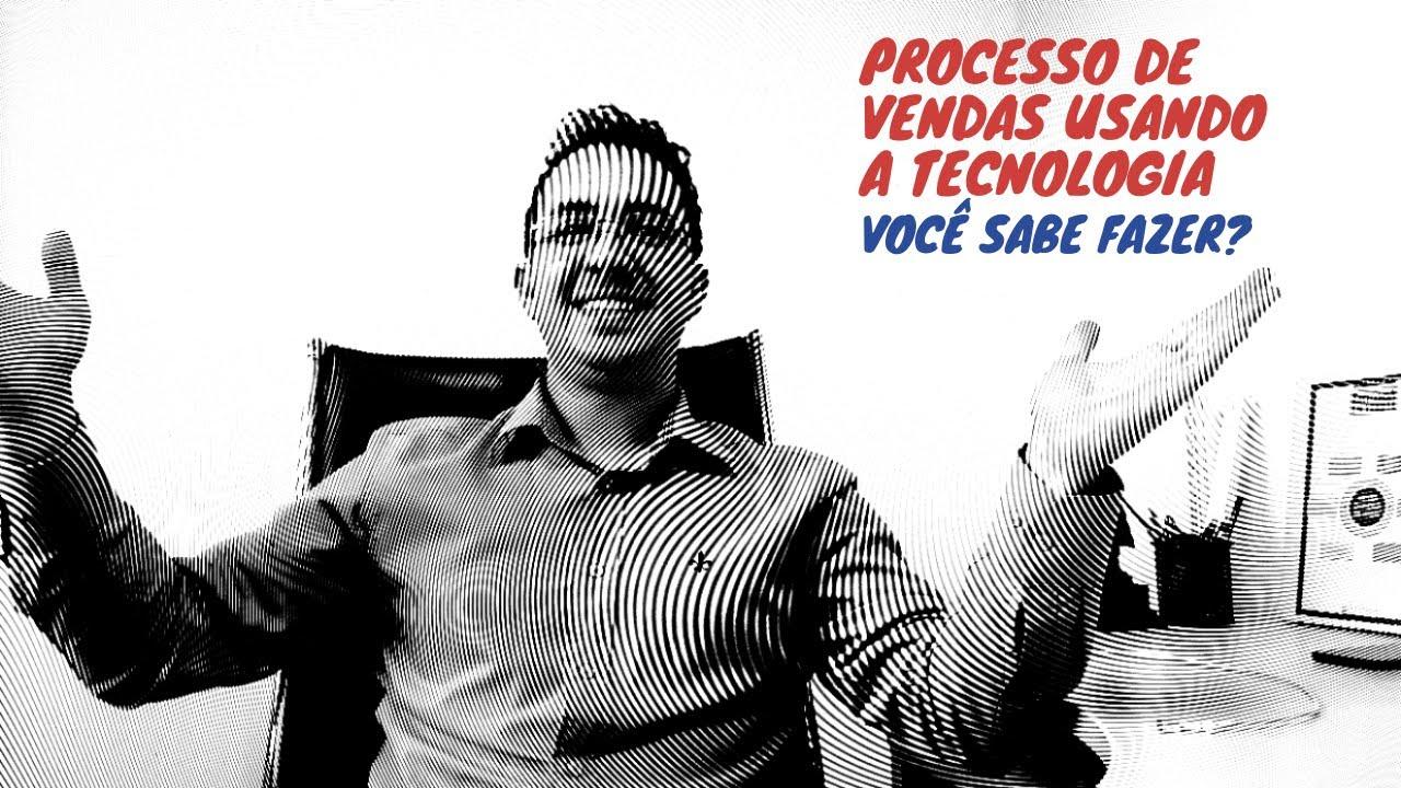 Processo de vendas usando tecnologia