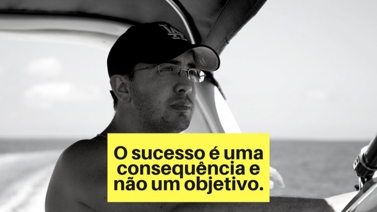O sucesso é uma consequência e não um objetivo.