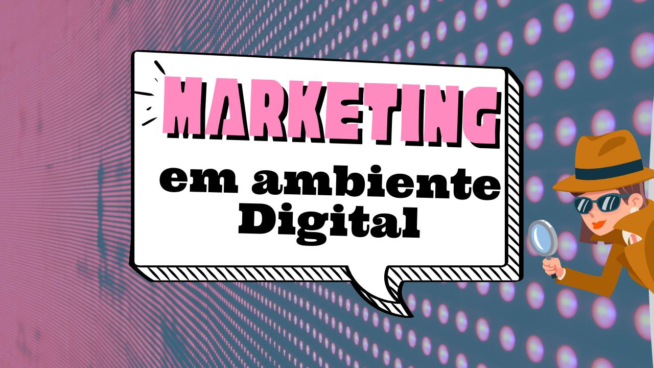 Era digital e o Marketing